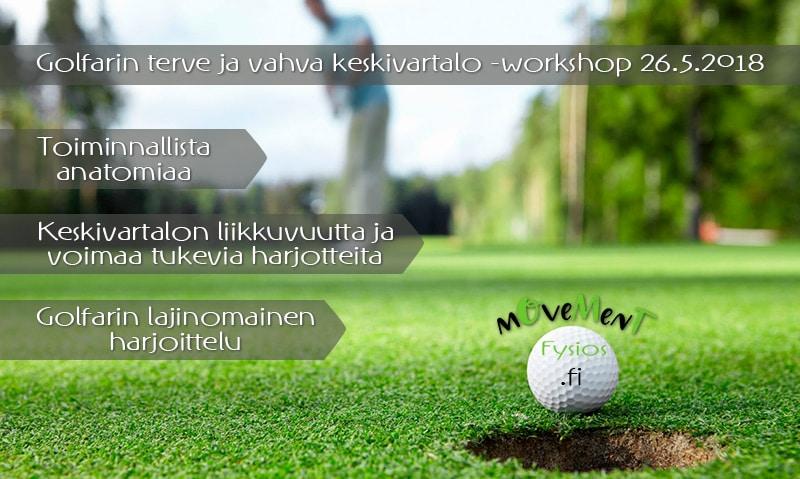Golfarin terve ja vahva keskivartalo -workshop 26.5.2018